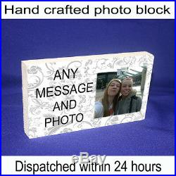 Personalised 6x4 plaque with any photo and message unique gift
